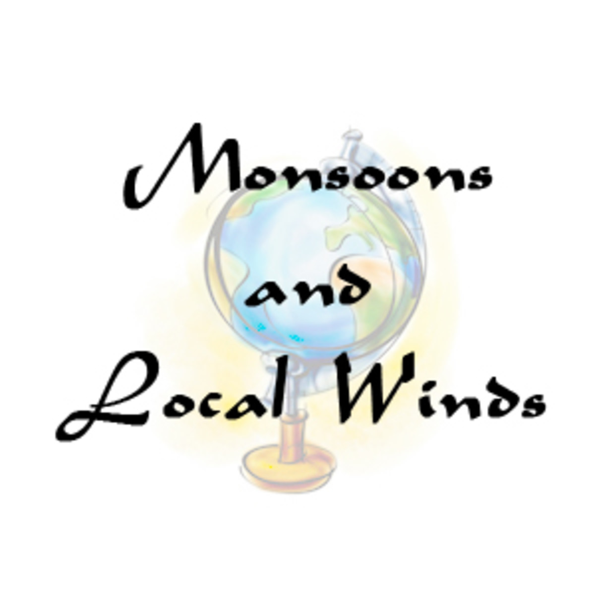 Monsoons and Local Winds