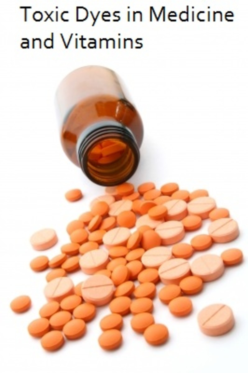 Vitamins and medicine may be laced with artificial components like dyes.