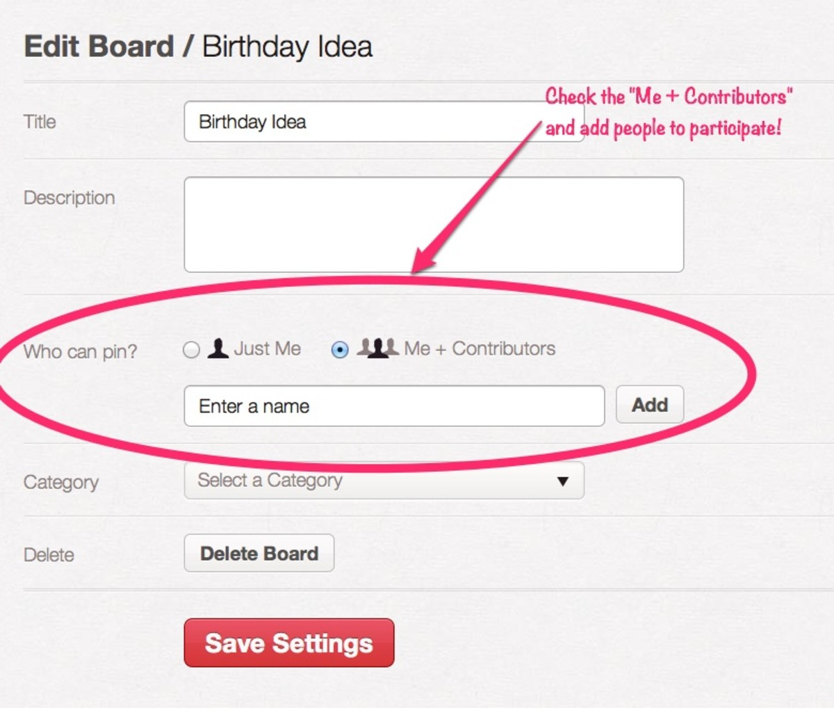 Invite Friends and Readers to Pin Straight to a board!