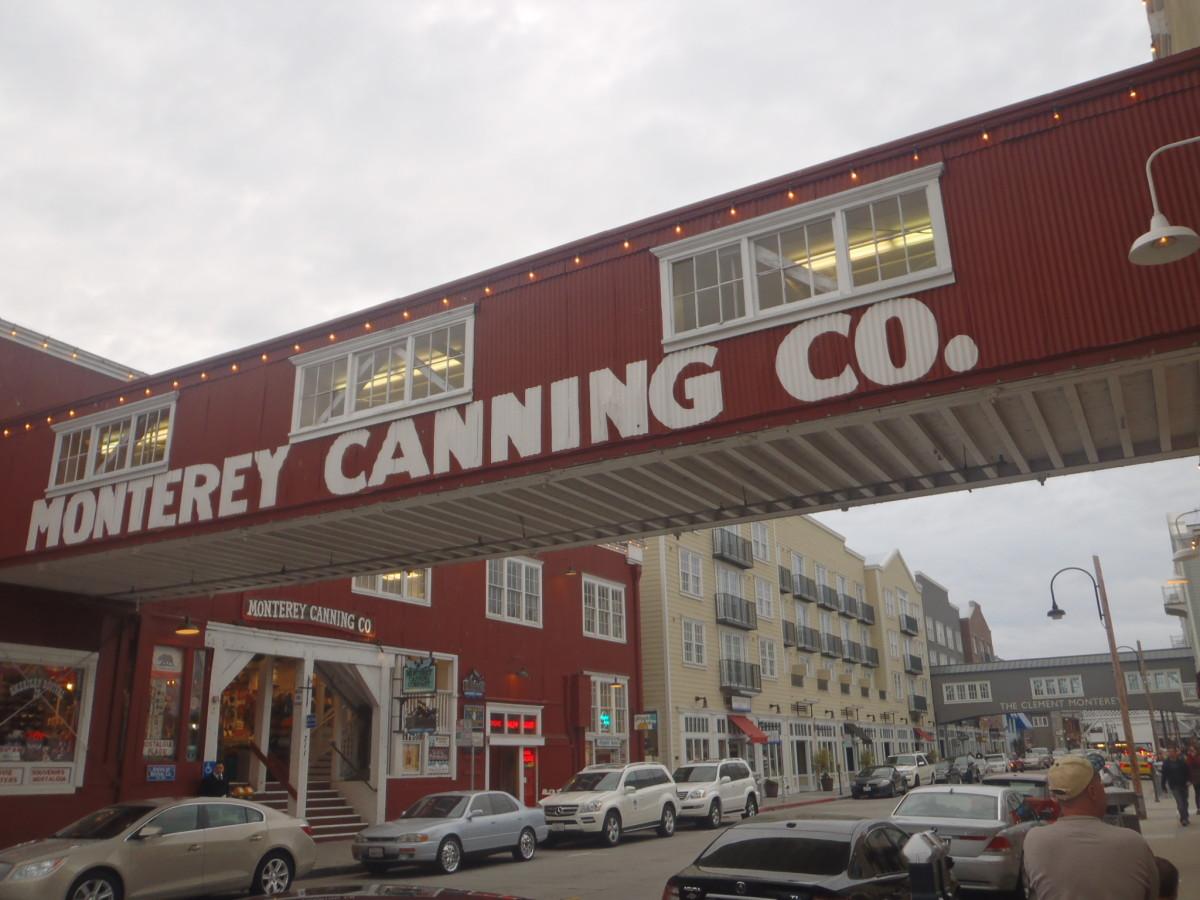Along Cannery Row.