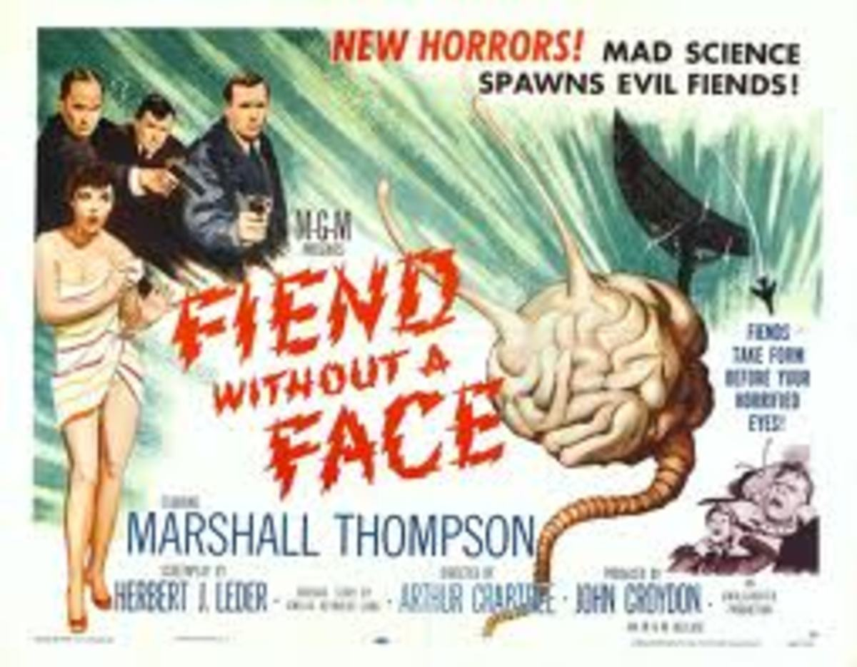 Fiend Without a Face:  Classic sci-fi movie from the 1950s; so bad it's good