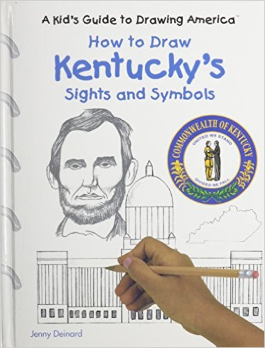 How to Draw Kentucky's Sights and Symbols (A Kid's Guide to Drawing America) by Jenny Deinard