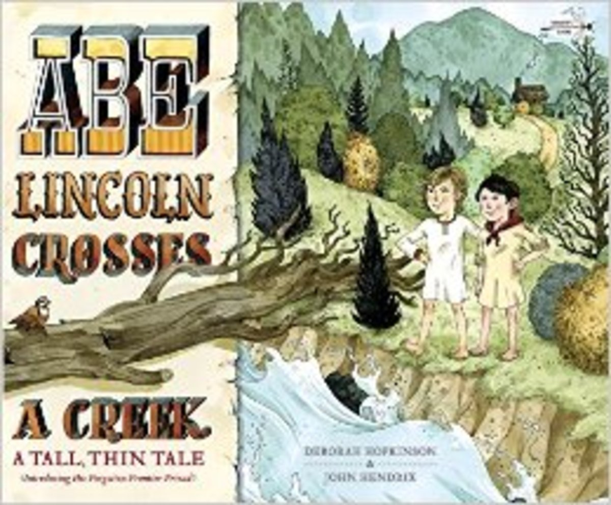 Abe Lincoln Crosses a Creek: A Tall, Thin Tale (Introducing His Forgotten Frontier Friend) by Deborah Hopkinson