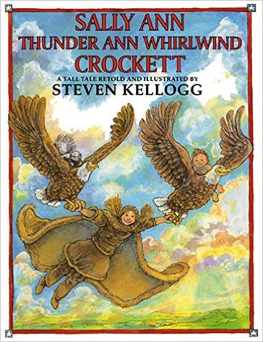 Sally Ann Thunder Ann Whirlwind Crockett by Steven Kellogg