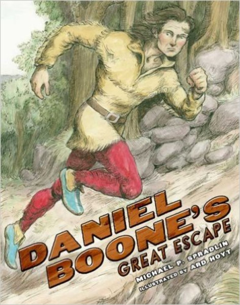 Daniel Boone's Great Escape by Michael P. Spradlin - Images are from amazon.com.
