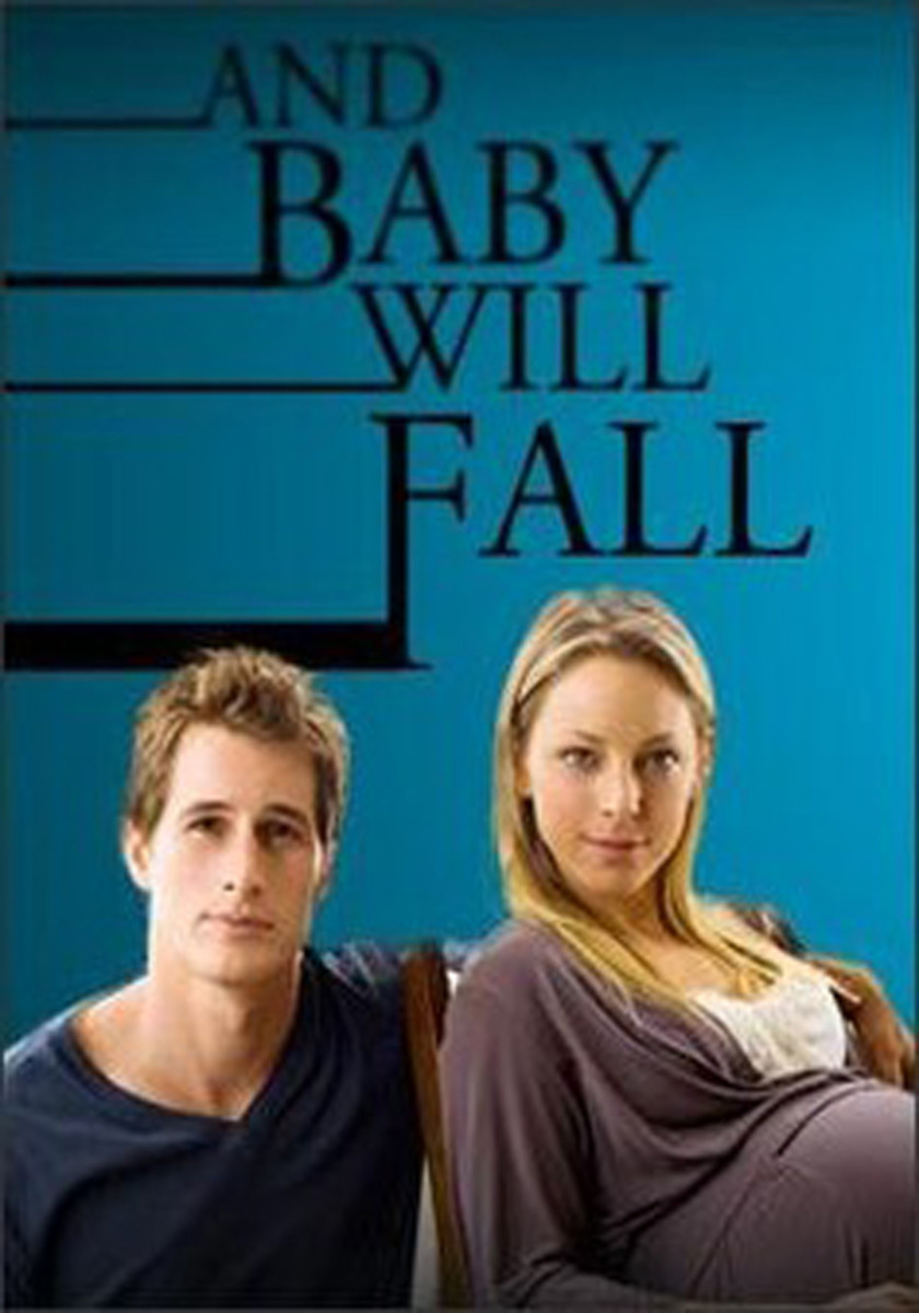 And Baby Will Fall.