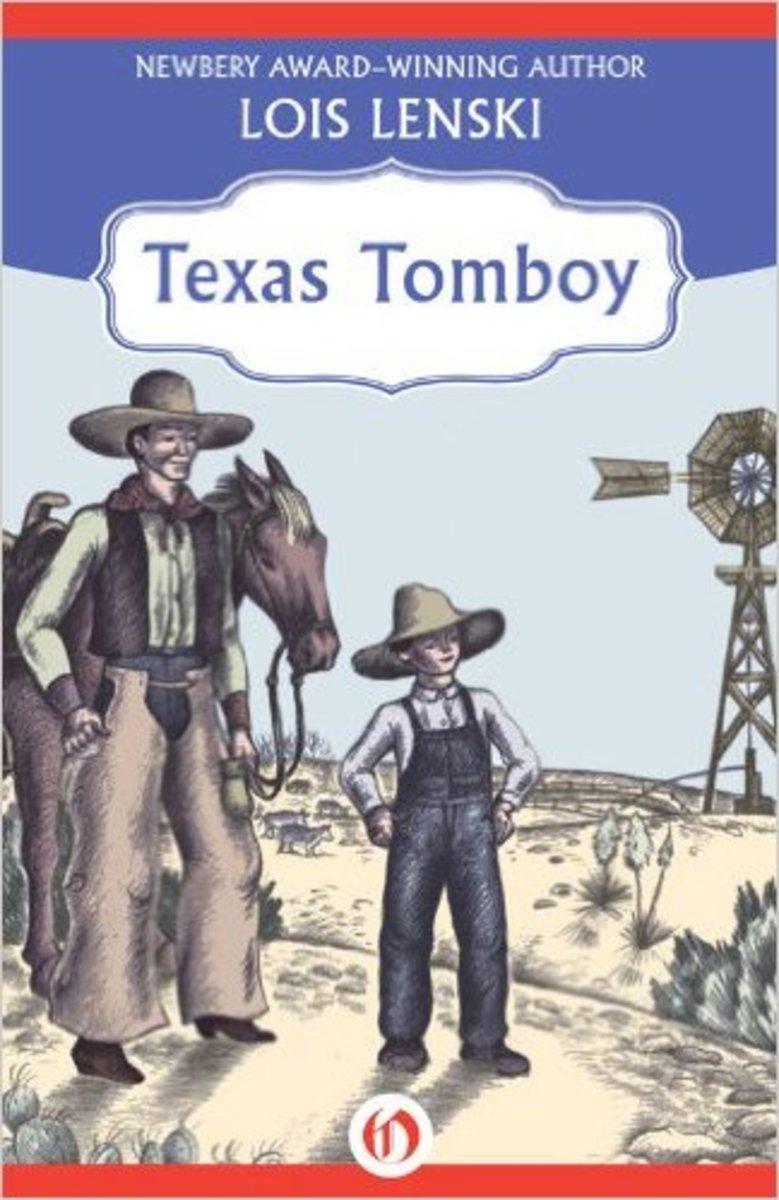 Texas Tomboy by Lois Lenski