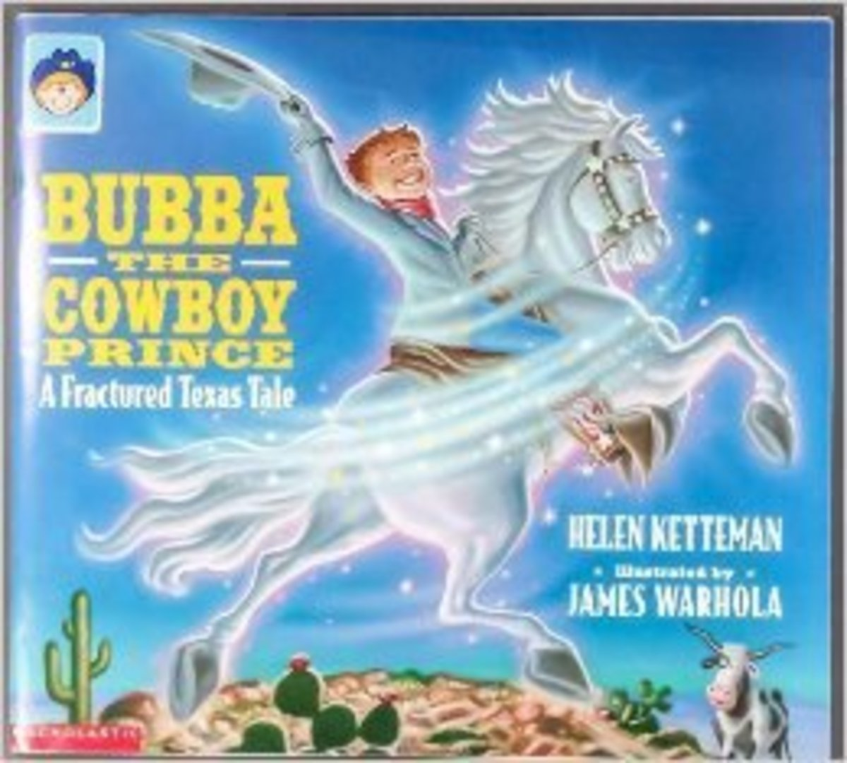 Bubba The Cowboy Prince by Helen Ketteman - Book images are from amazon.com.