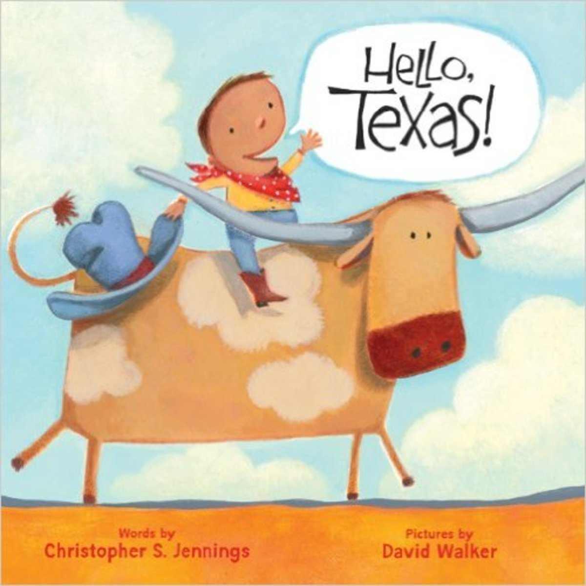 Hello, Texas! (Hello, America!) Board book by Christopher S. Jennings