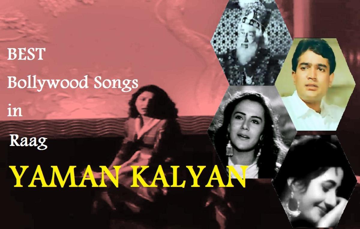 Best Bollywood Songs in Raag Yaman Kalyan