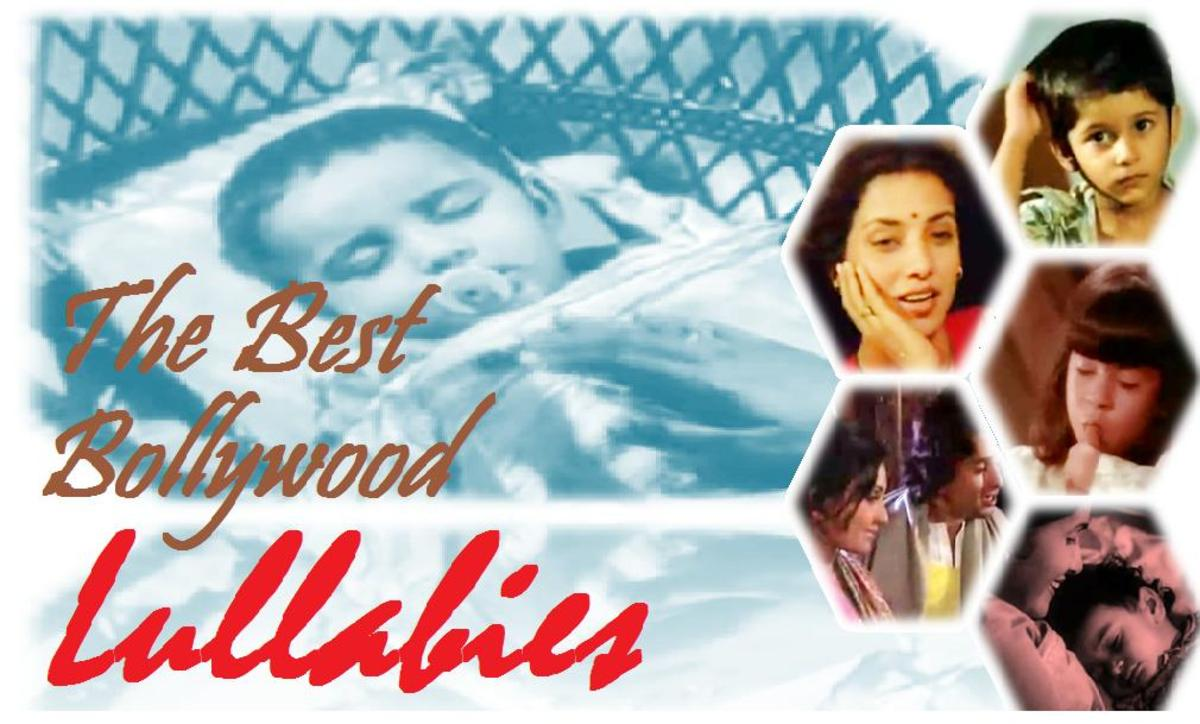 Ten Best Lullabies or Lori Songs of Bollywood