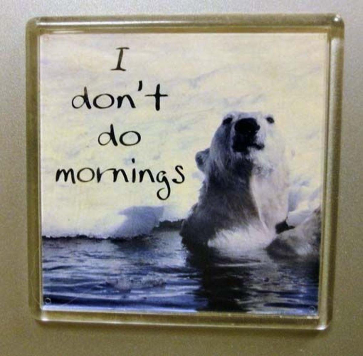I do not do mornings