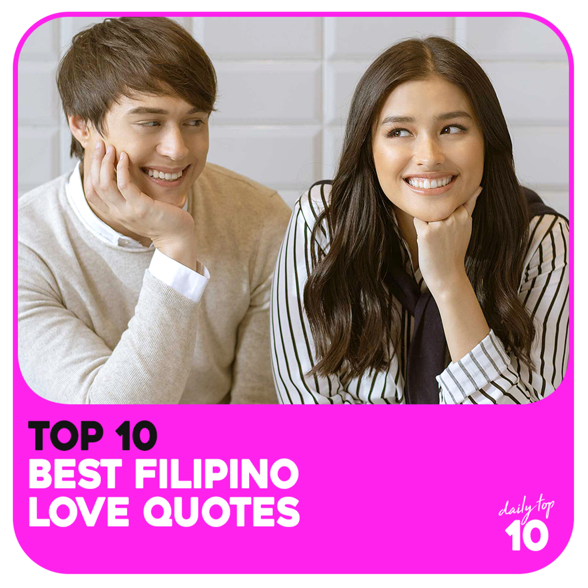 Top 10 Best Filipino Love Quotes Featuring Lizquen, Jadine, and Kathniel