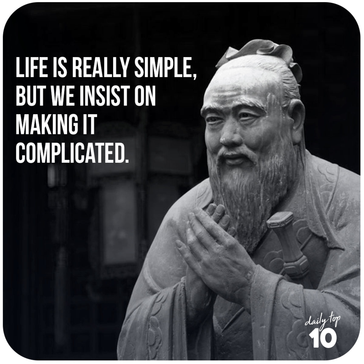 Confucius quote about life