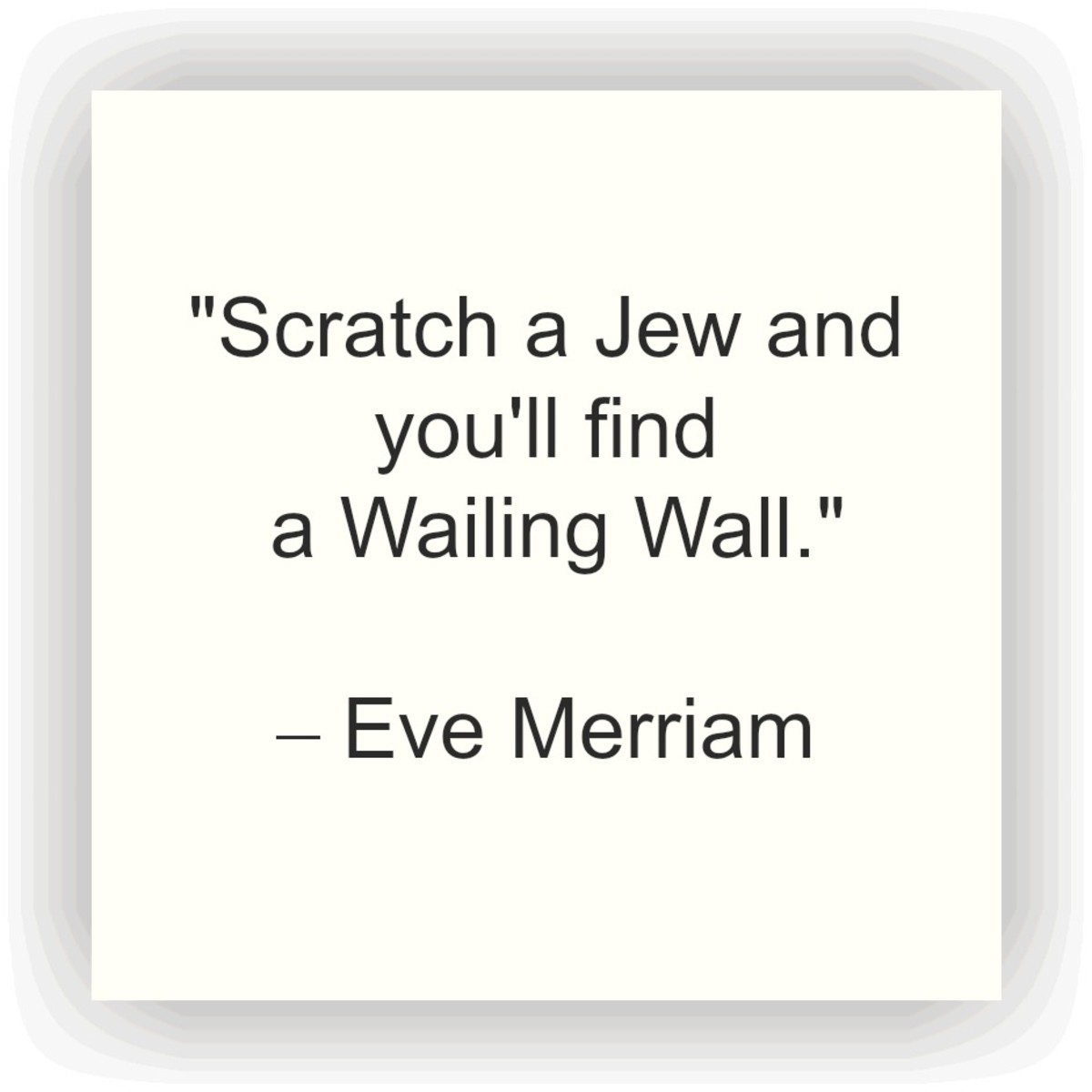 Poet Eve Merriam Quote