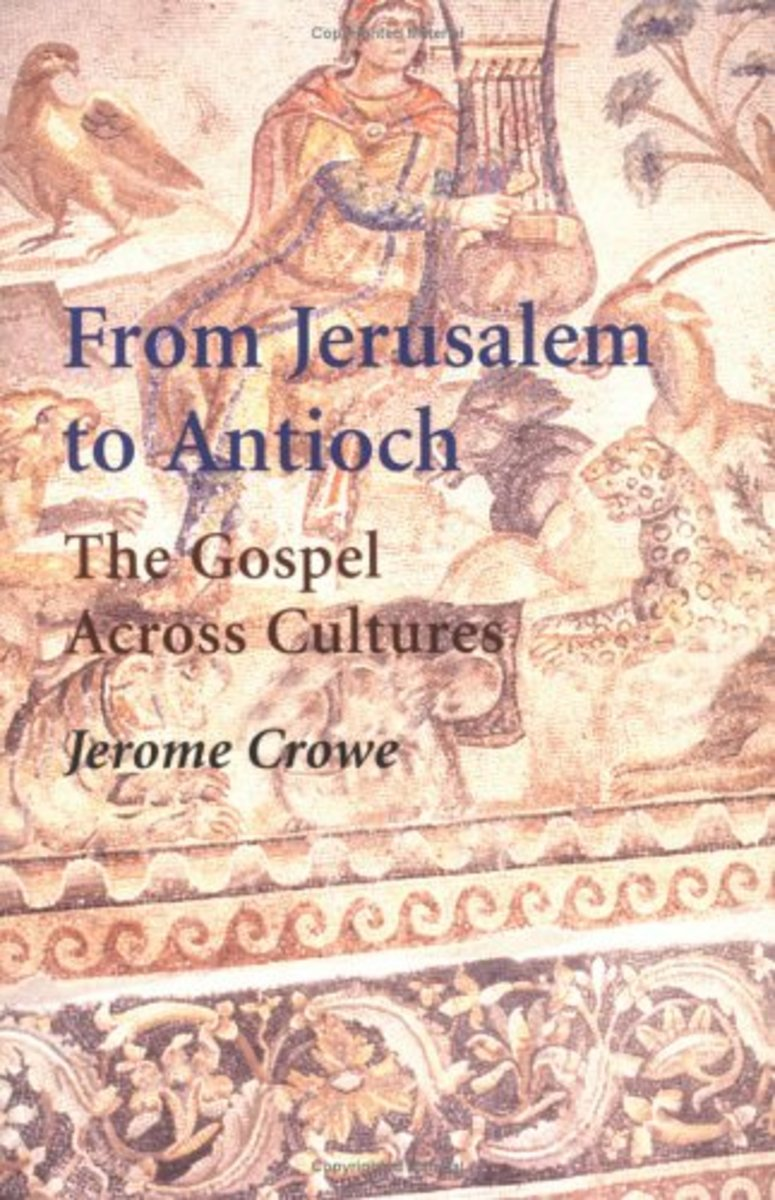 From Jerusalem to Antioch: The Gospel Across Cultures