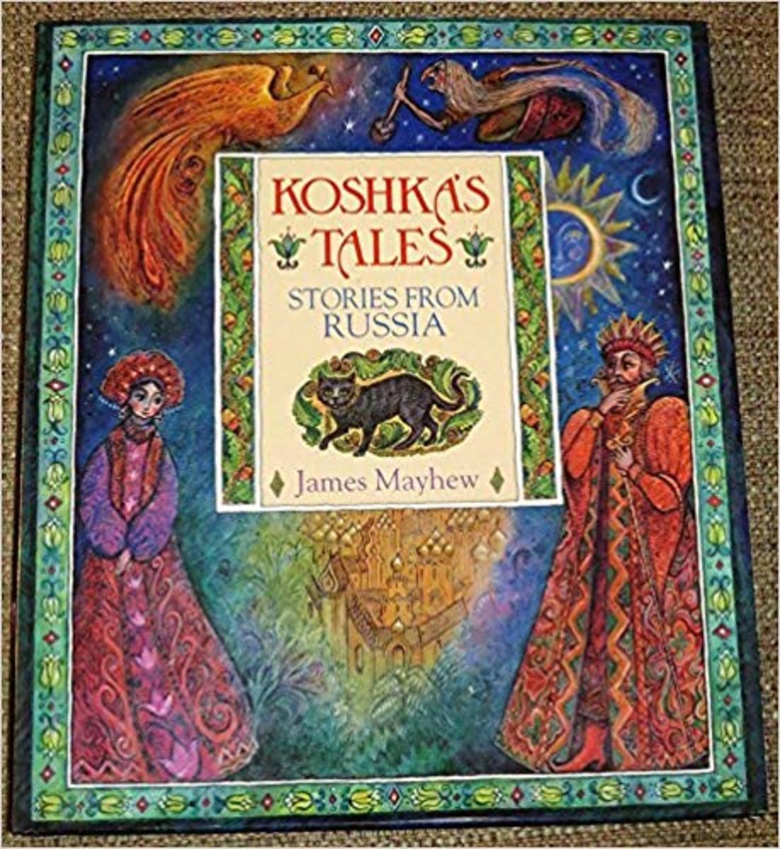 Koshka's Tales: Stories from Russia by James Mayhew