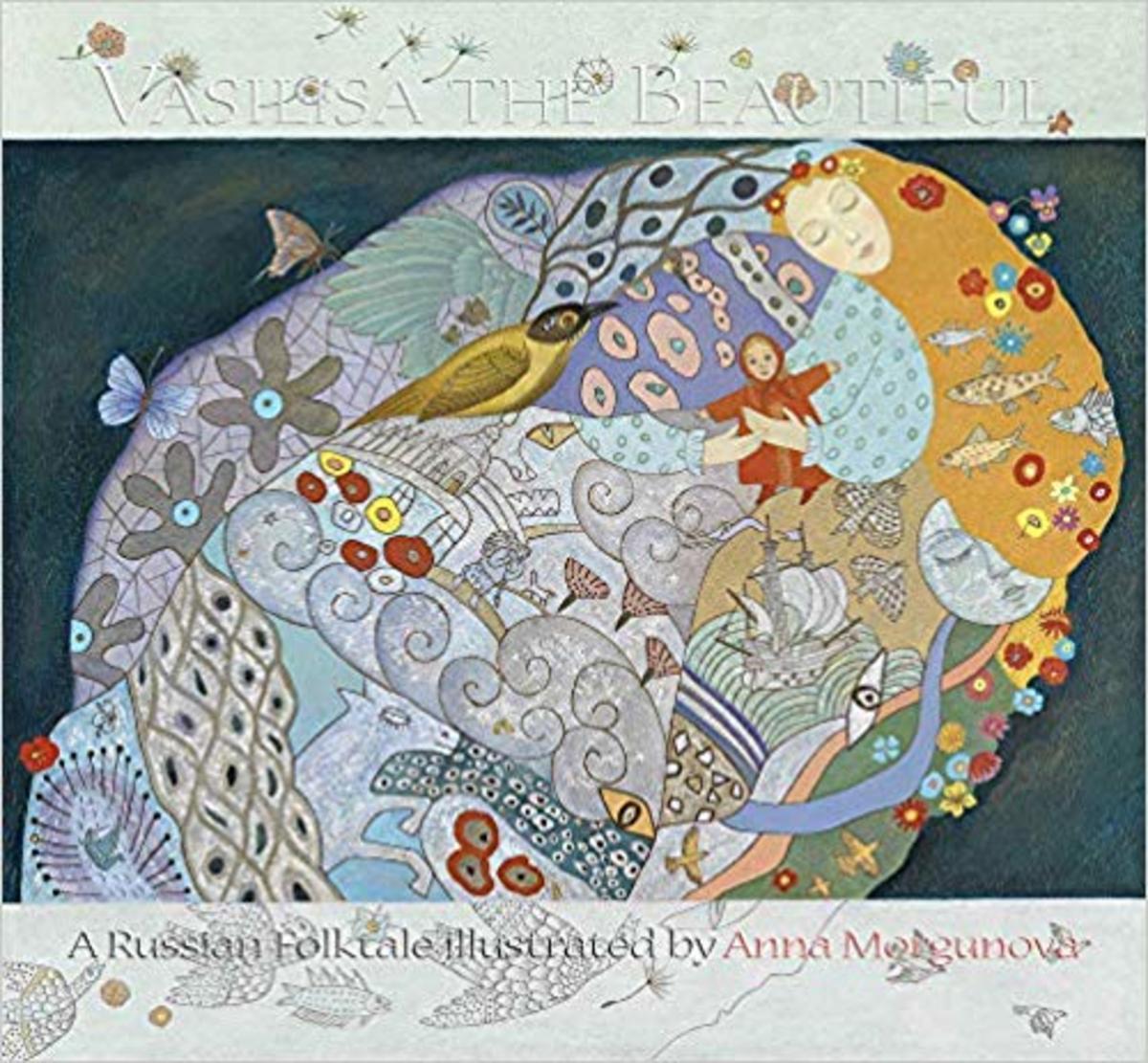 Vasilisa the Beautiful: A Russian Folktale by Anna Morgunova