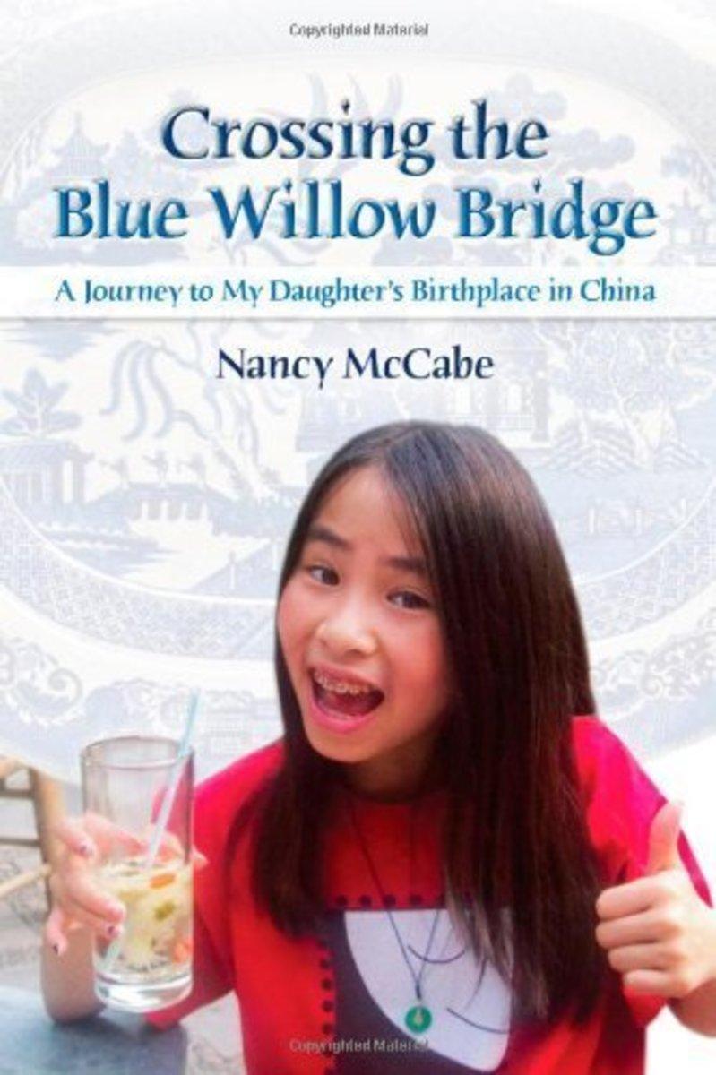 Crossing the Blue Willow Bridge by Nancy McCabe