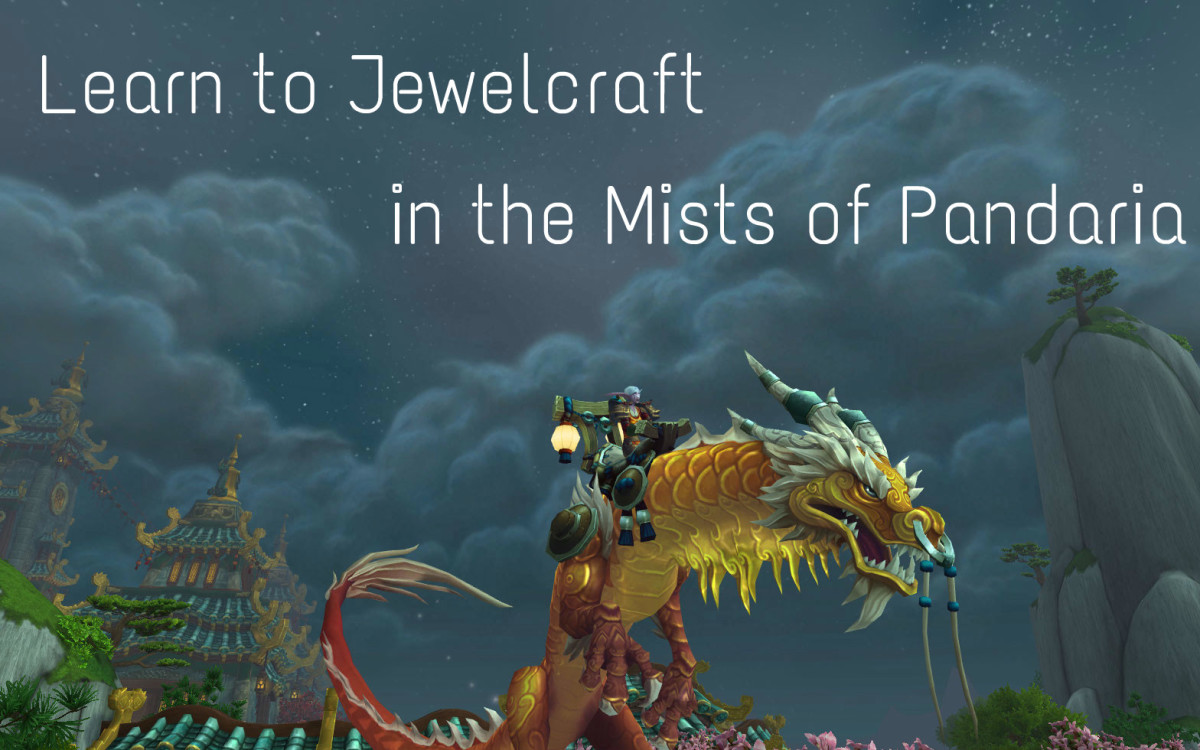 Learn to Jewelcraft in the Mists of Pandaria