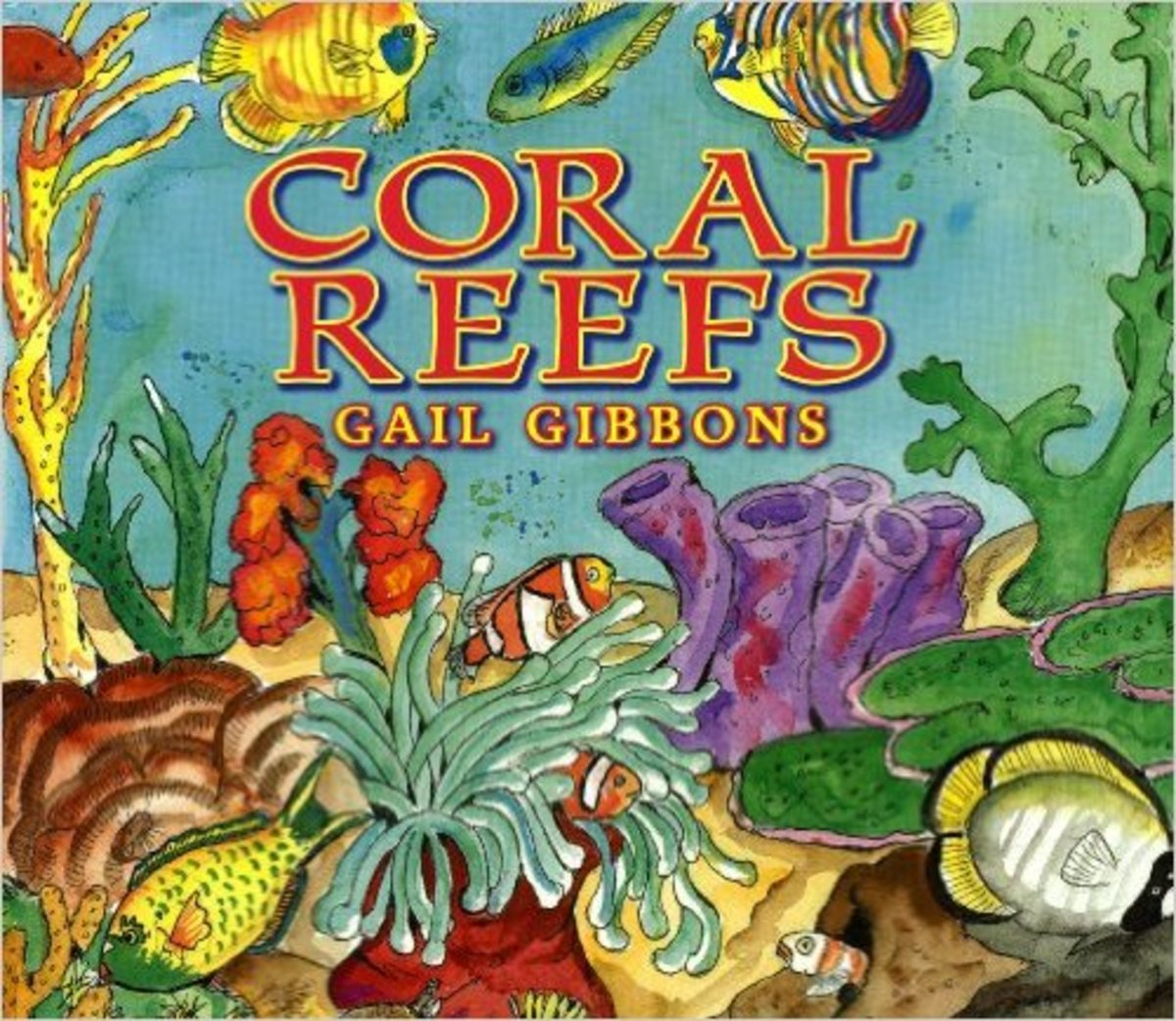 Coral Reefs by Gail Gibbons