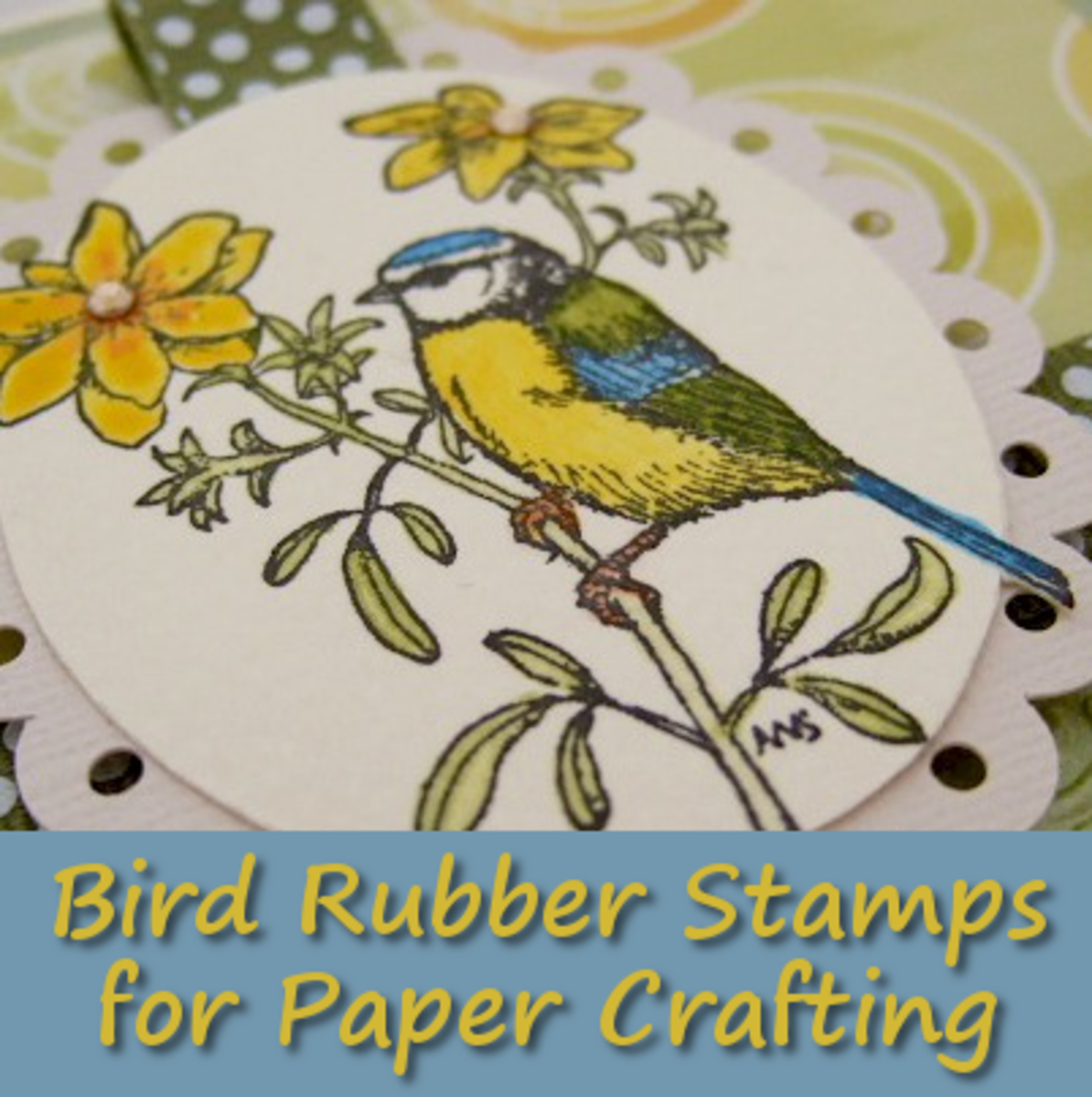 Using Bird Themed Rubber Stamps for Paper Crafting