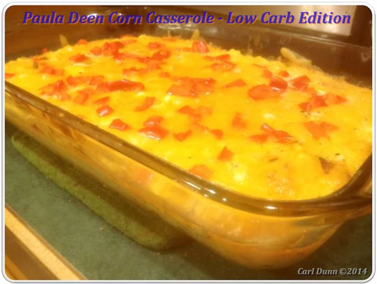 Paula Deen Corn Casserole Revised – Low Carb Edition