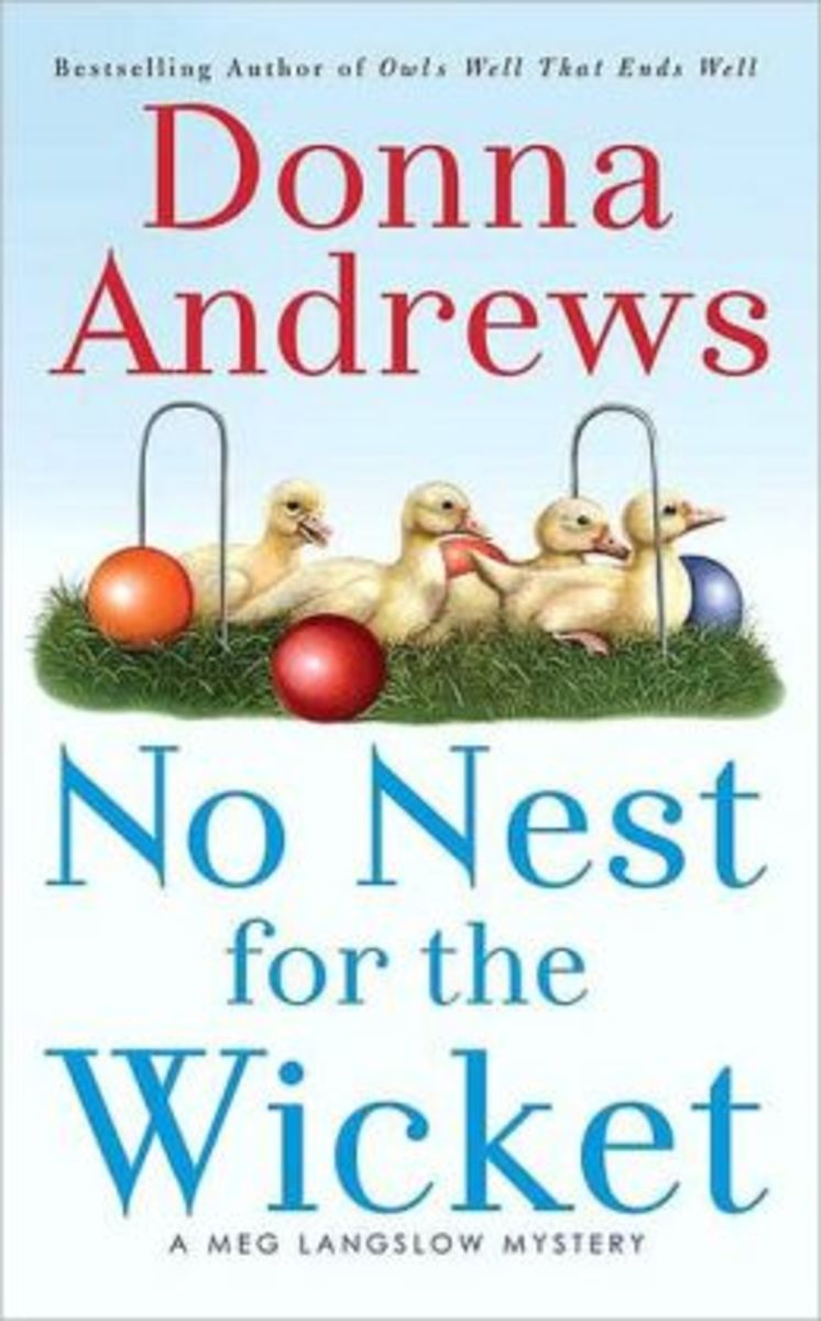 No Nest for the Wicket by Donna Andrews Book 7 in the Meg Langslow Series