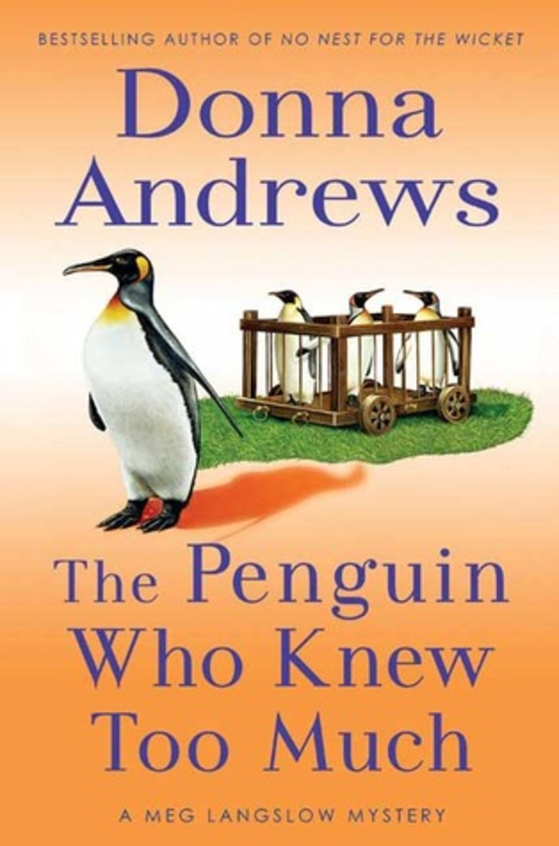 The Penguin Who Knew Too Much by Donna Andrews Book 8 in the Meg Langslow Series