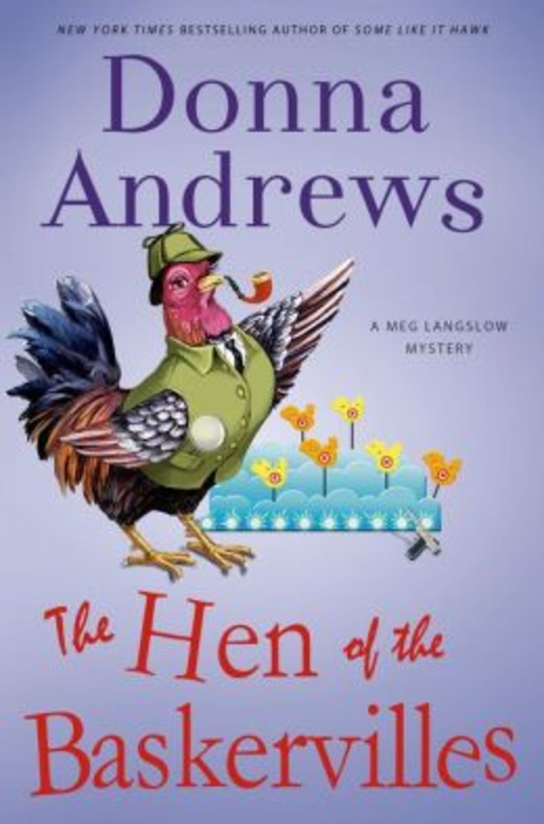 The Hen of the Baskervilles by Donna Andrews Book 15 in the Meg Langslow Series
