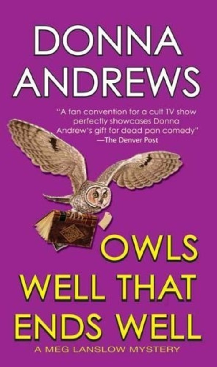 Owls Well That Ends Well by Donna Andrews Book 6 in the Meg Langslow Series