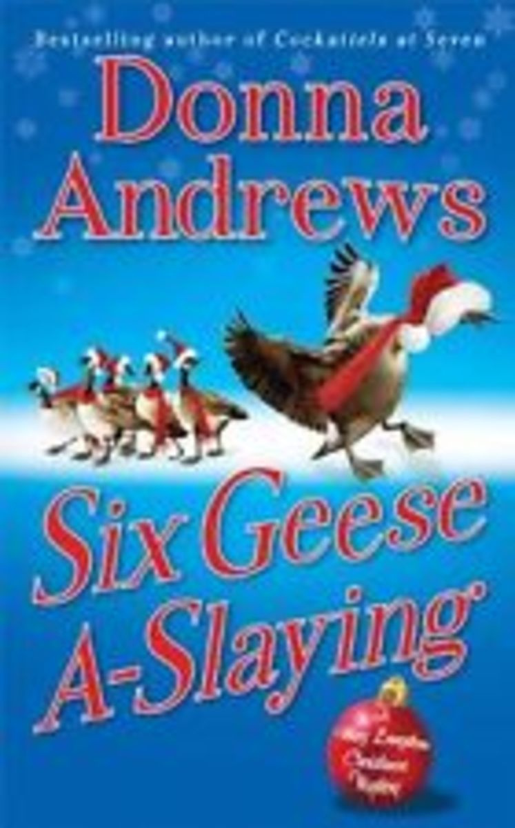 Six Geese A Slaying by Donna Andrews Book 10 in the Meg Langslow Series