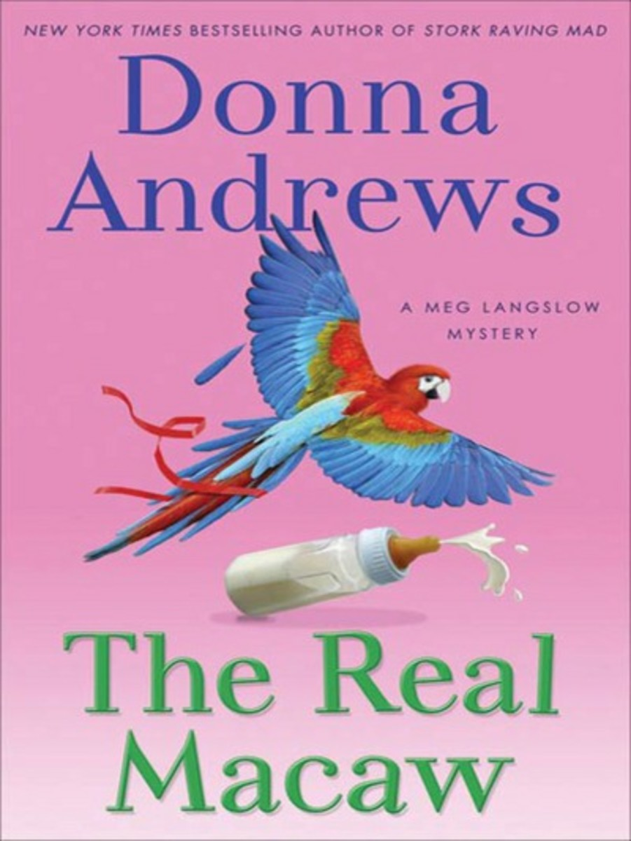 The Real Macaw by Donna Andrews  Book 13 in the Meg Langslow Series