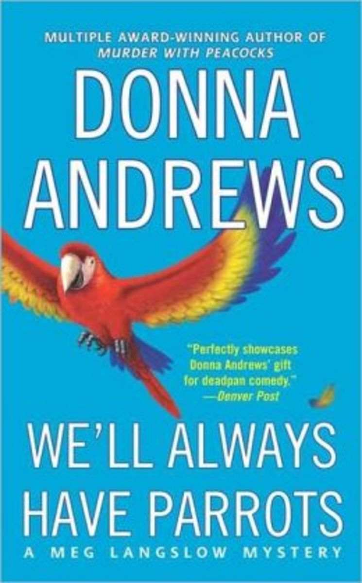 We'll Always Have Parrots by Donna Andrews Book 5 in the Meg Langslow Series