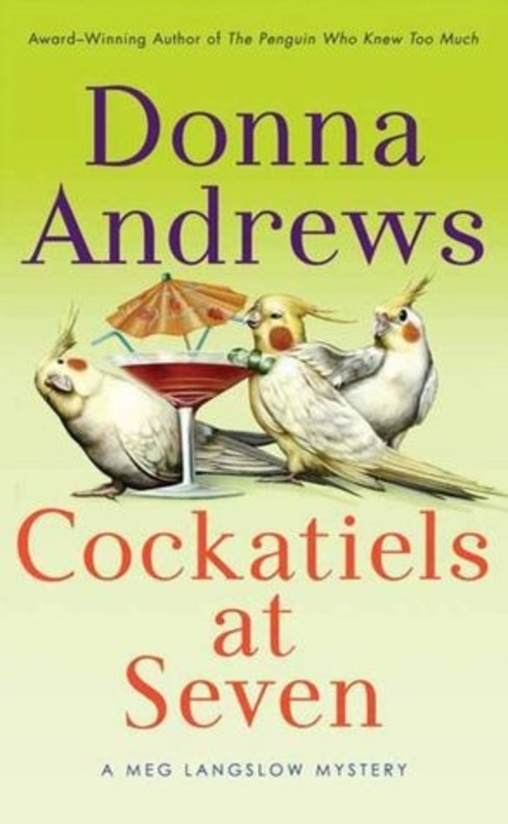 Cockatiels at Seven by Donna Andrews Book 9 in the Meg Langslow Series