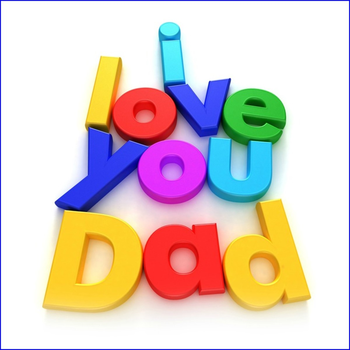 Picture of words: I Love You Dad