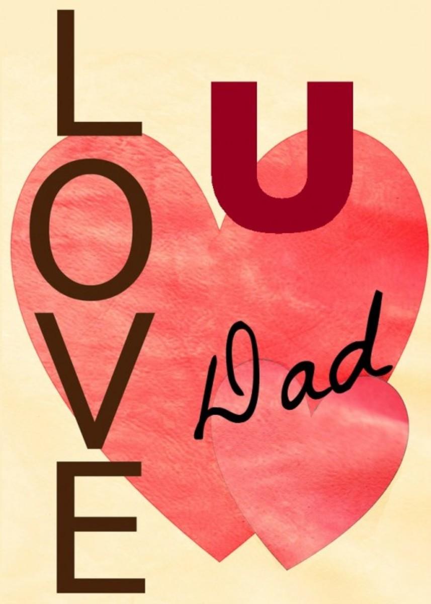 'Love U Dad' with Hearts