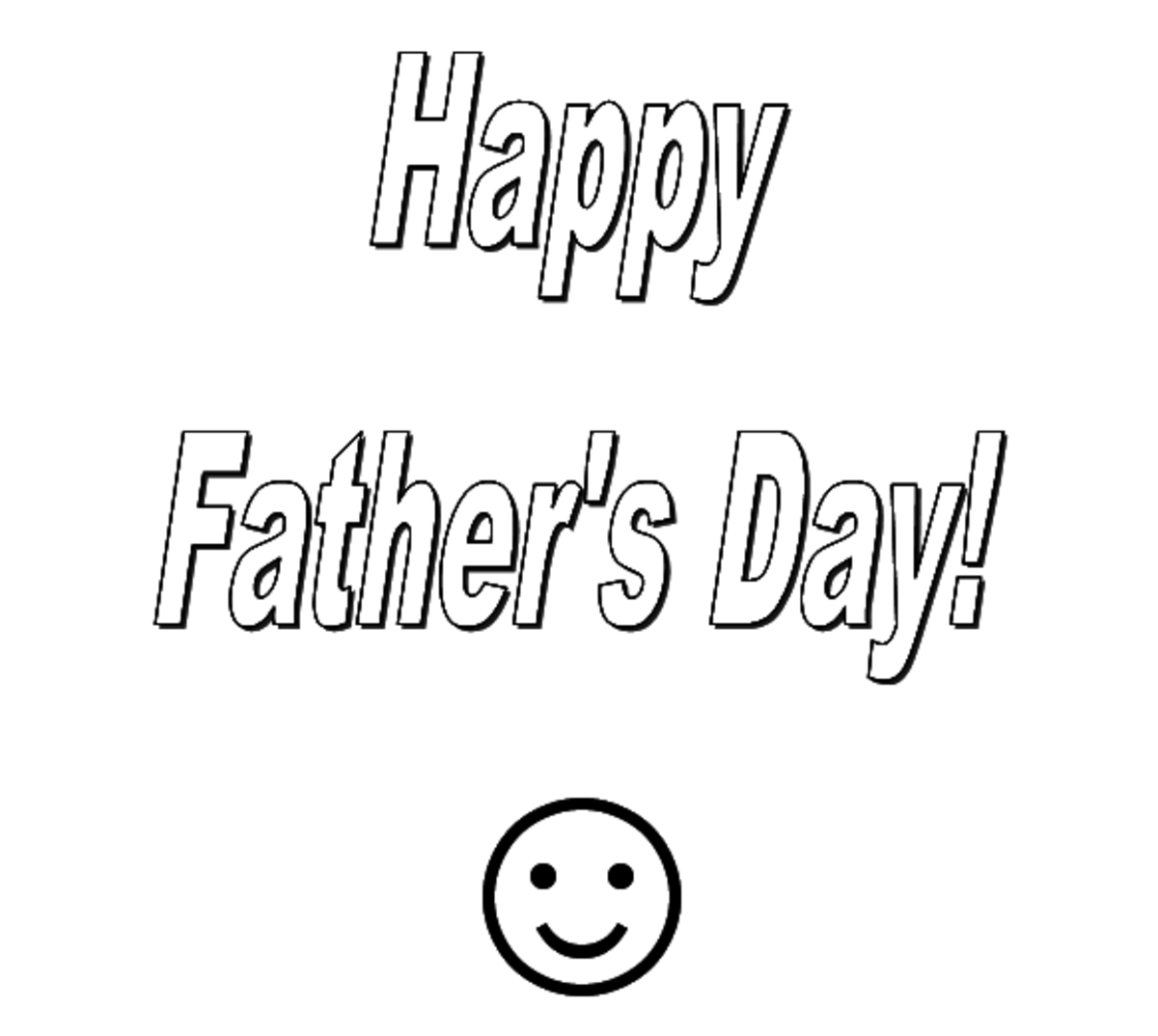 Happy Father's Day and Smiley Face