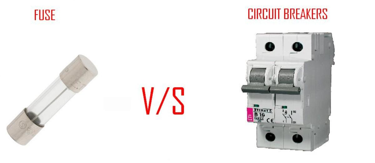 Difference between fuse and circuit breskers