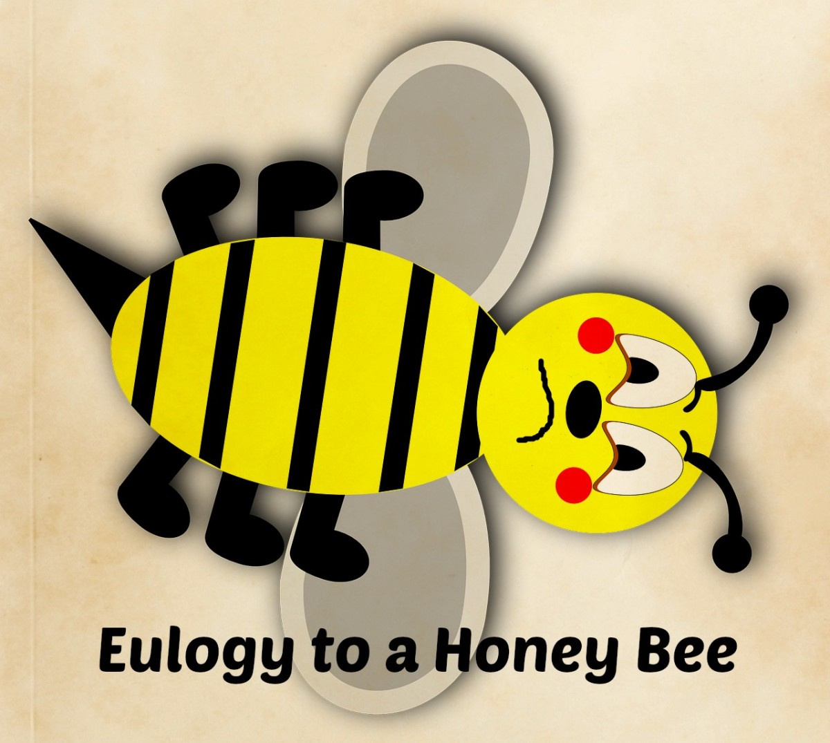 A honey bee only lives a few weeks.
