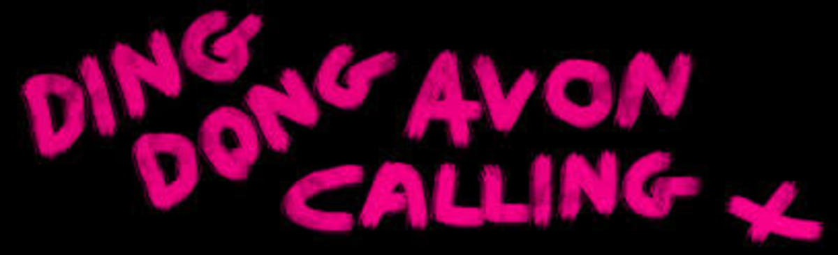 Ding Dong! Avon Calling (A Short Story)
