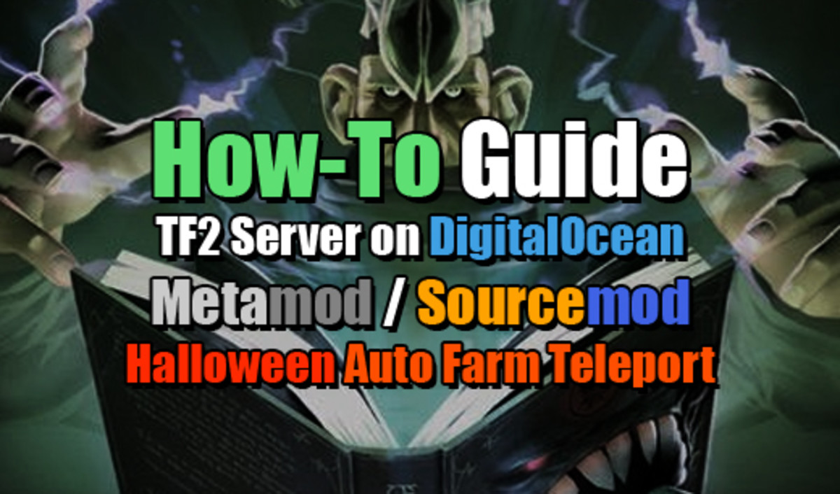 Create a TF2 Server on DigitalOcean + Metamod + Sourcemod + Halloween Auto Farm Teleport