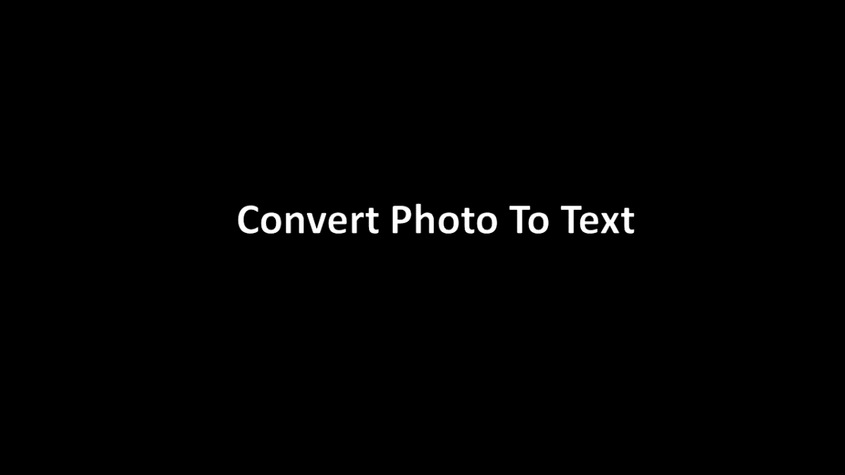 How to Convert Photo to Text - Free - OCR