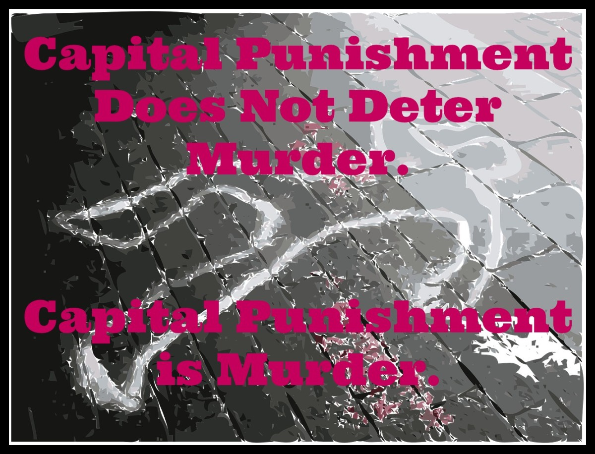The death penalty does not deter murder. It is murder.