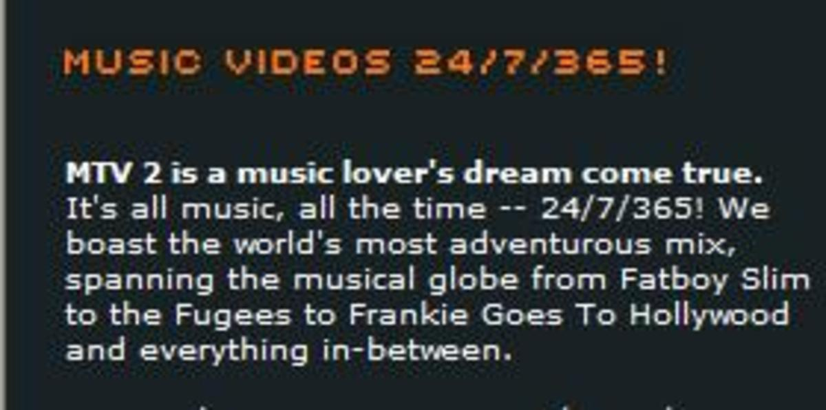 From the MTV website. Notice how they promoted M2.  If only the channel was as adventurous as the promo described.