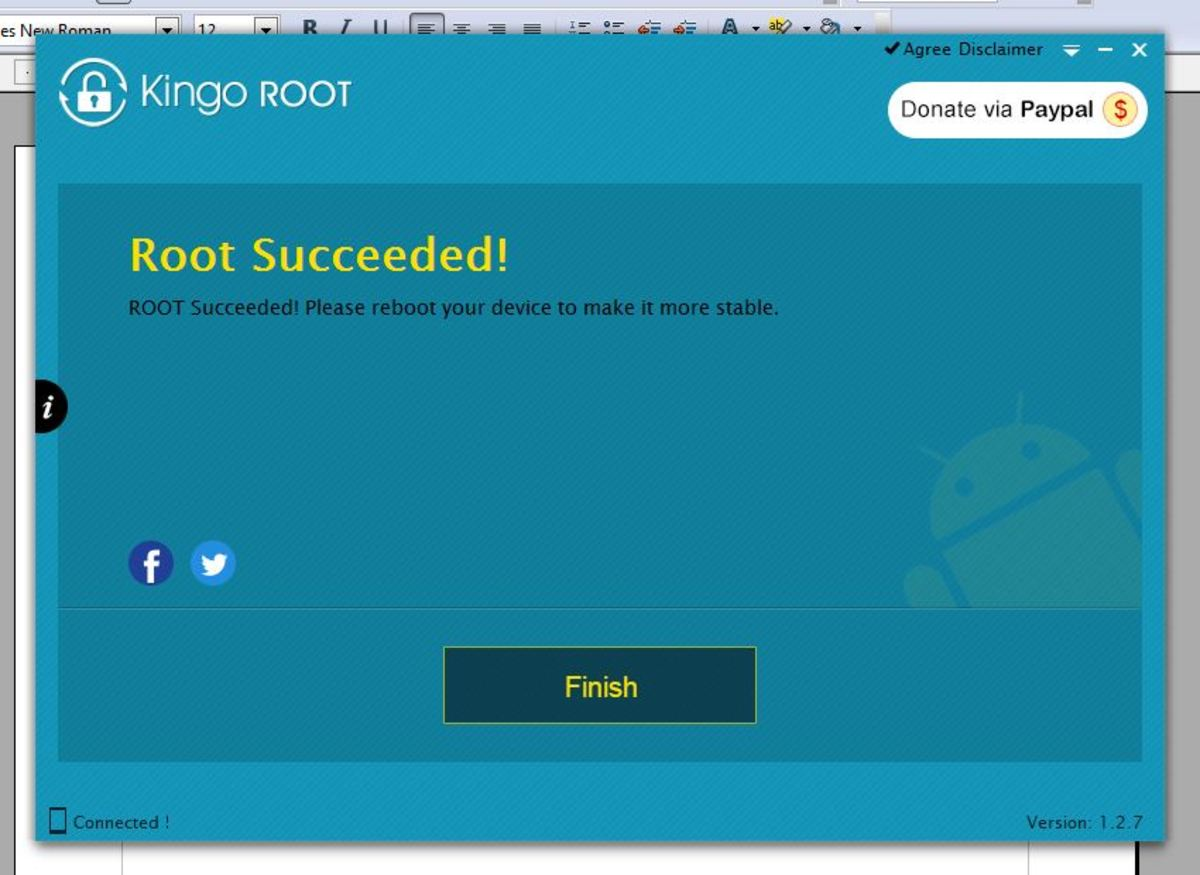 When successful, KingoROOT will tell you it has succeeded and then proceed to instruct you to reboot your device while it may actually do that for you at the same time.