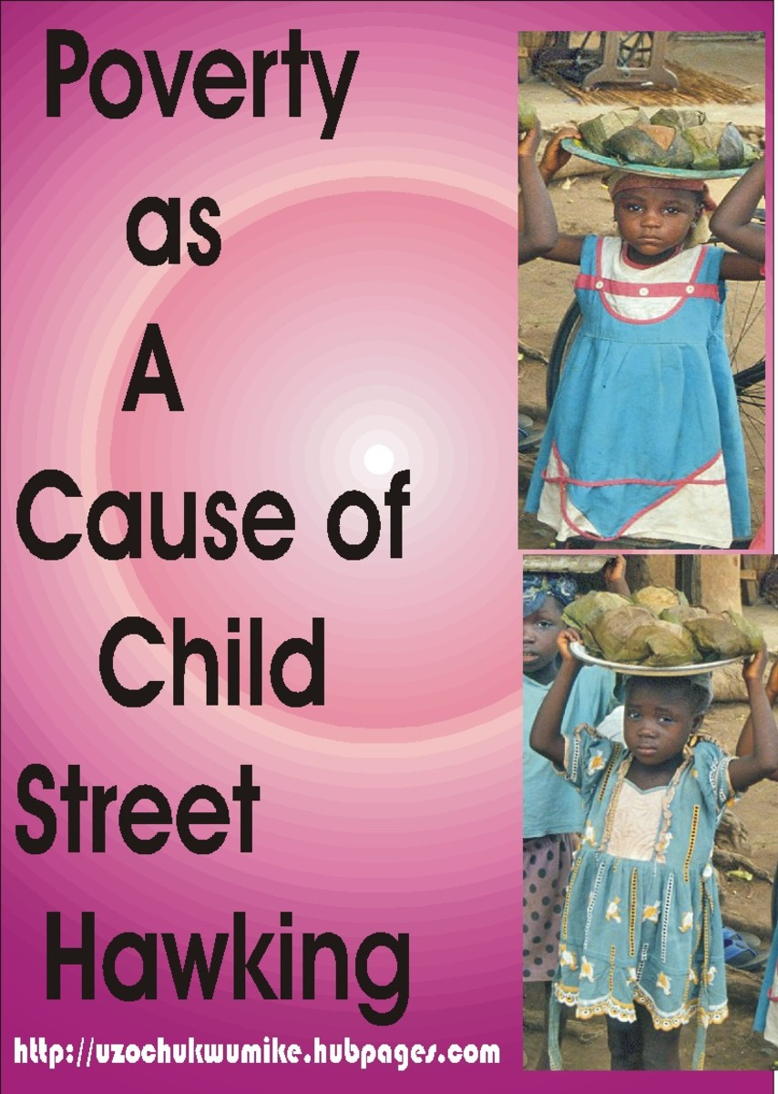 Poverty as a cause of child/children street hawking. Poverty has pushed many children into street hawking.