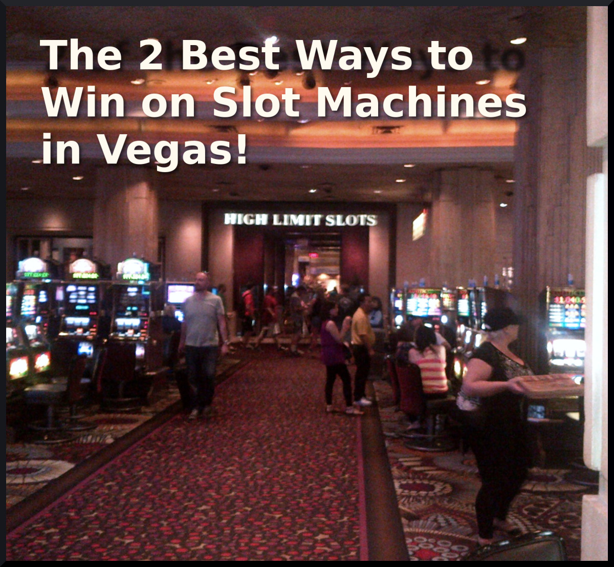 how to win slot machines in vegas