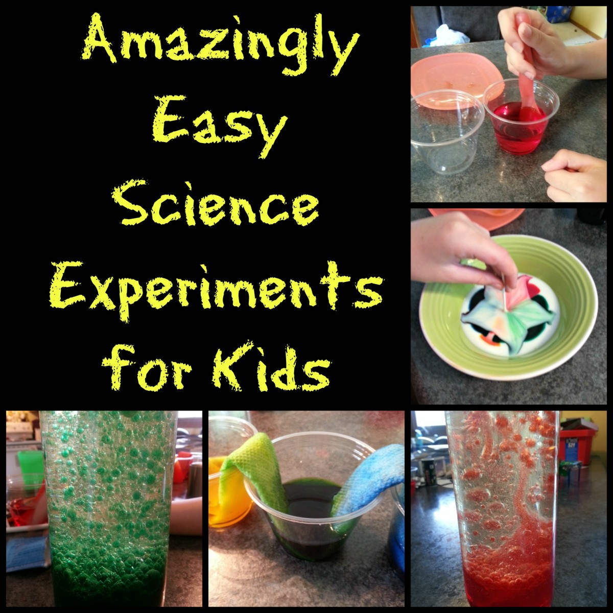 Amazingly Easy Science Experiments For Kids
