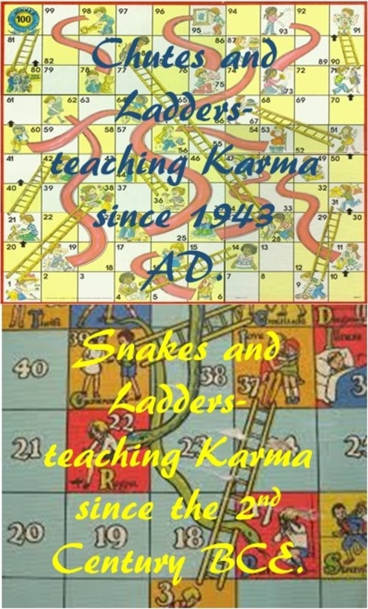 The original point behind the game Snakes and Ladders, the predecessor of Chutes and Ladders was to teach children the concept of Karma.